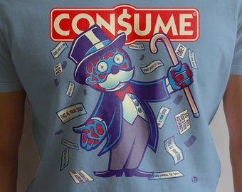 Obey and CONSUME - Dark funny They Live We Sleep Shirt ( Monopoly version) Political Satire Capitalism
