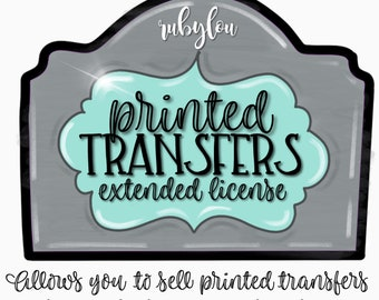 Extended License to sell printed Transfers | Printable Artwork I Digital File