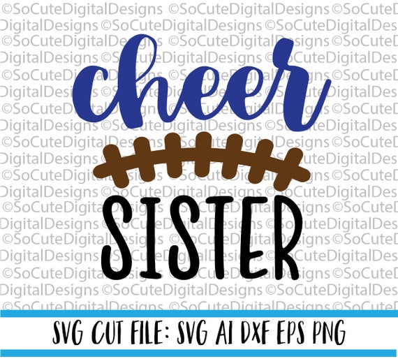 Cheer Sister Svg File Cheerleading Svg Football Svg Sister Etsy
