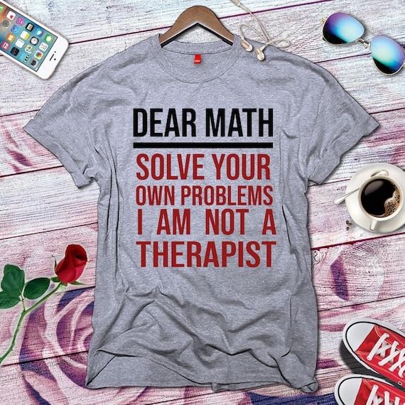 35c0002e96a Dear Math I Am Not A Therapist Fashion Vintage Old School