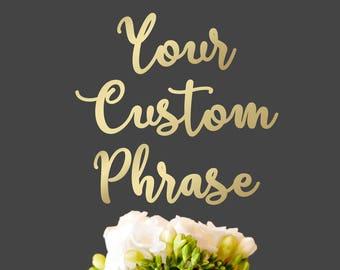 Custom Phase Cake Topper, Wedding Cake Topper, Rustic Cake Topper, Personalized Cake Topper, Custom Cake Topper, Customized Toppers