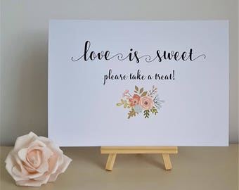 A5 Wedding Sign - Love is Sweet Please Take A Treat - Ivory Cream / White