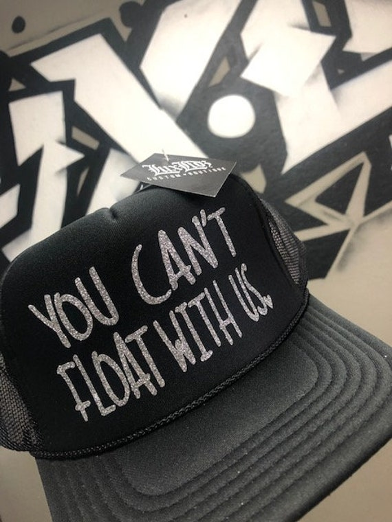 60281eefeb9 You Cant FLOAT With US Hat | Etsy