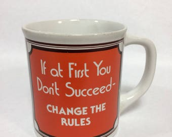 If at first you don't succeed. Change the rules.