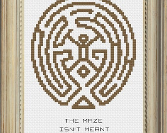 Westworld Cross Stitch Pattern (The Maze Isn't Meant For You)