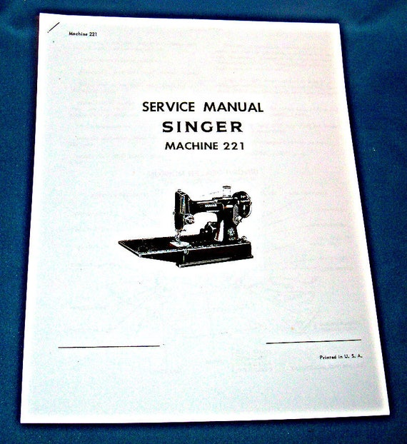 SINGER Adjusters Manual for Singer Portable Sewing Machine  Featherweight  221-1