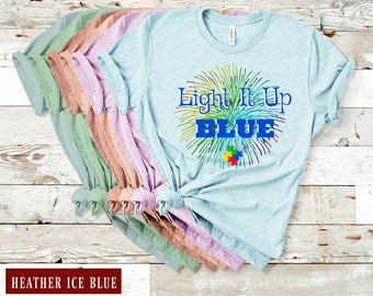 f6e6b534 Light it Up Blue Firework Shirt / Autism Awareness Shirt / Light It Blue Autism  Awareness Shirt / Teacher Shirt / Mom Shirt / Dad Shirt