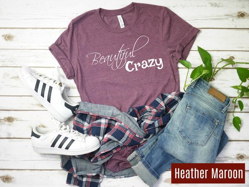 3b58c76a843e Beautiful Crazy Shirt / Luke Combs Shirt / Song Inspired Shirt | Etsy