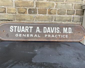 Davis Stuart A M.D. Vintage Doctor/'s Office Door Sign  Pressboard Wood  Dr General Practice