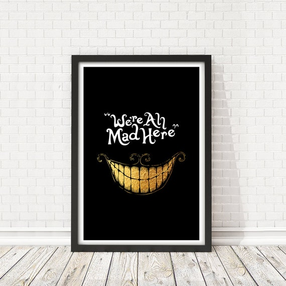 wall art print We/'re all mad here disney poster quote Alice in wonderland