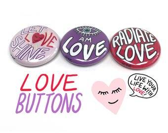 """LOVE BUTTONS <3 Three 1"""" Buttons Metta Illustrated Shine Light Radiate Love Universal Energy Thelemic Magick BFF Gift Stocking Stuffer Badge"""