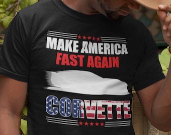 C7 Corvette- Make America Fast Again - T-Shirt, Corvette Lover T-Shirt, Corvette Pride T, Fast Corvette T, Patriotic Corvette T, C7 14 - 19