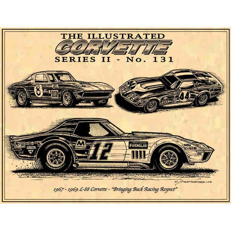 1967 1968 1969 L-88 Corvette Racers ICS II Art Print,1967 L-88 Corvette,68  L-88 and 69 L-88 Corvette, C2 Corvette Racing,C2 Corvette Art