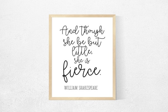 Little Girls Quotes - Little Girls prints - Fierce Girls - Shakespeare  Quotes - Feminist Quote - Feminist Prints - Feminist Wall Art -
