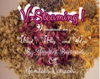 V-steaming Steam A Manual On What, Why & How