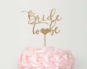 bride to be cake topper bridal shower cake topper bridal shower decorations bridal shower ideas bridal shower gold decor fun cake topper
