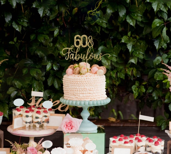60 And Fabulous Cake Topper Birthday Decorations