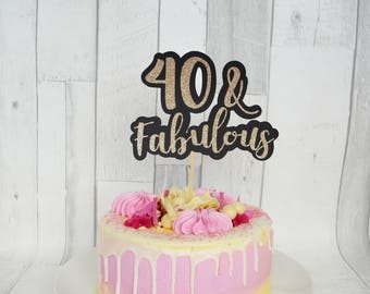 40th Birthday Cake Topper 40 And Fabulous Fortieth Decorations Party Decor