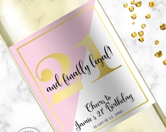 Finally 21, Twenty First Birthday, 21st Birthday Champagne Label, 21st Birthday Gift For Her, Twenty One and Legal Wine Label Gift,