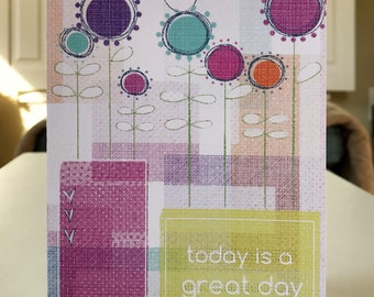 """5x7 greeting card with envelope """"Today is a great day"""""""