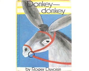 1968 Donkey Donkey by Roger Duvoisin Vintage Children's Book