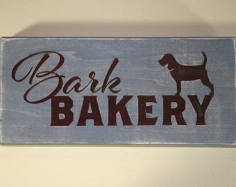 Bark Bakery Engraved Wooden Sign   Kitchen Decor
