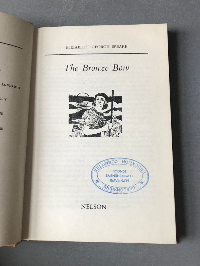 1965 The Bronze Bow by Elizabeth George Speare  Published by Nelson   Reading Series