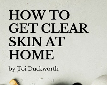 EBook: How to Get Clear Skin at Home