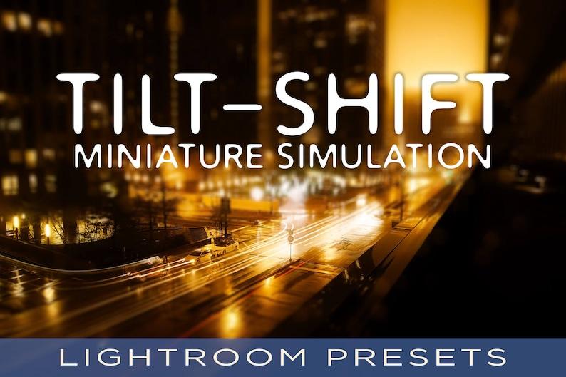 Tilt-Shift Miniaturize Presets  For Adobe Lightroom Classic image 0