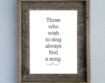 Those Who Wish To Sing Always Find a Song, Swedish Proverb, Printable, Home decor, Wall art