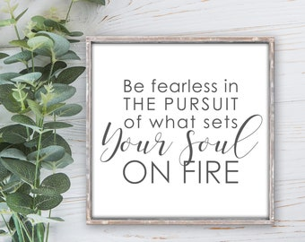 """24X24 """" Be Fearless"""" / Farmhouse Style / Rustic / Home Decor / Hand painted / Wood sign /  Inspirational / Gift"""