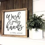 Wash your hands ya filthy animal  12x12 / Farmhouse Sign/  Rustic / Home Decor / Hand painted / Wood sign / Farmhouse Style