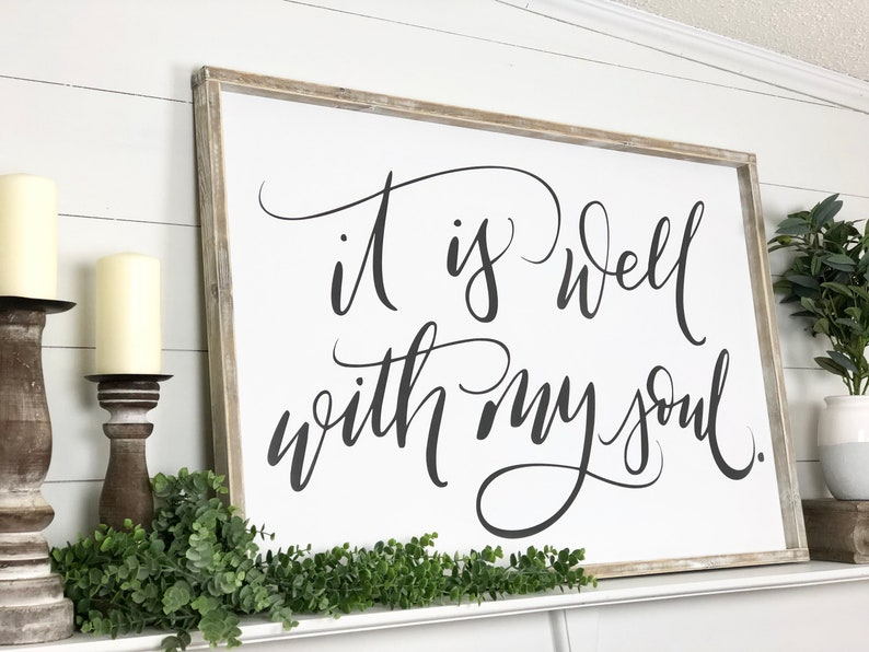 Framed farmhouse handlettered sign It is Well With My Soul - SIDesignCo on Etsy