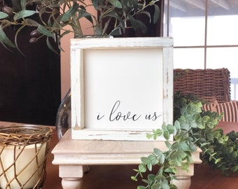 """6X6 """"I love us"""" / Farmhouse Style / Rustic / Home Decor / Hand painted / Wood sign / Gifts / Love"""