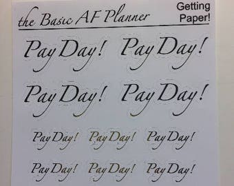 "FOILED ""Pay Day"" Stickers 