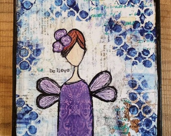 Believe Fairy Girl Mixed Media Art Print and Prints mounted on wood
