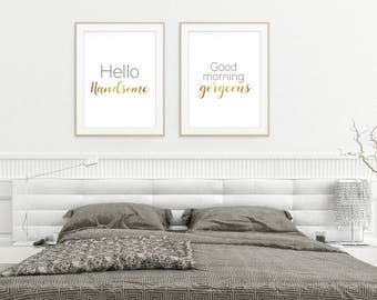 Bedroom Wall Art, Hello handsome, Good morning gorgeous print, Gift For Her, Bedroom decor, Gold typographic print, Minimalist print, Giclee