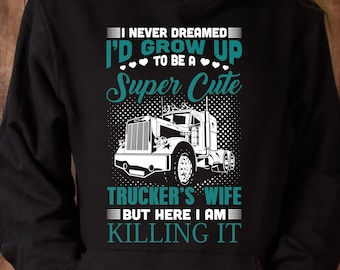 That Truck Driver Is My World Wife T Shirt Truckers Wife Etsy