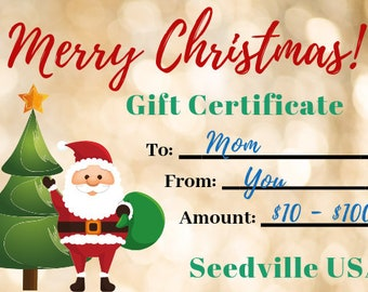 Seedville USA Gift Certificate - Christmas Design - By Email or Postal Mail - You Choose Amount