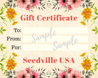 Seedville USA Gift Certificate - Vintage Floral Design - By Email or Postal Mail - You Choose Amount