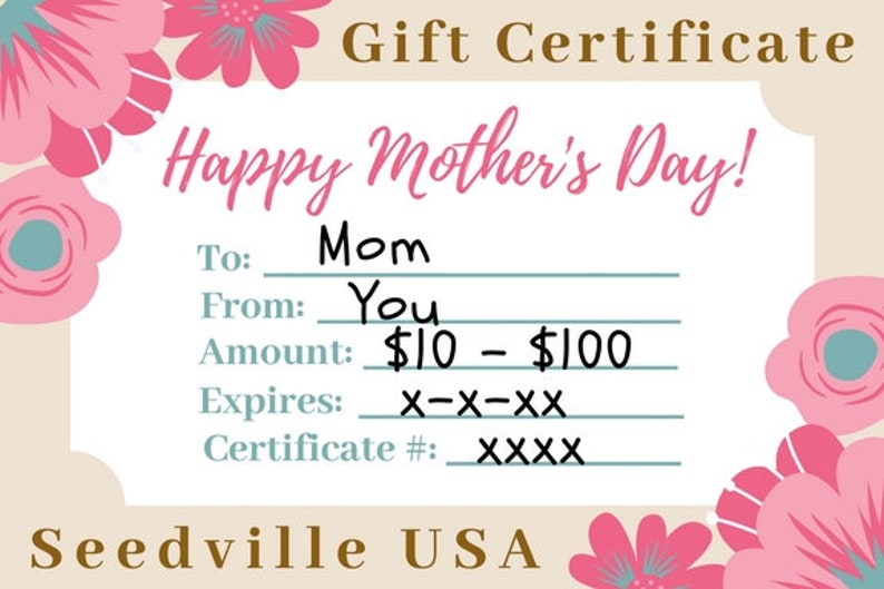 6cecb1a3518f1 Seedville USA Shop Gift Certificate - Mother's Day Design - By Email or  Postal Mail - You Choose Amount