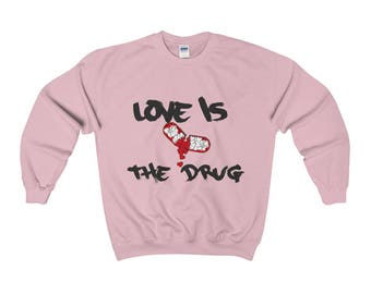 Love Is The Drug Etsy