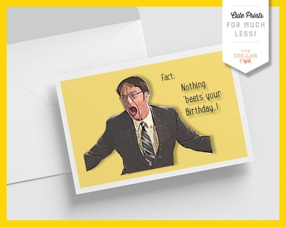 Dwight Schrute Printable Happy Birthday Card Nothing Beets Your Birthday The Office Comic Card Funny Celebrate Gift Pun Greeting Card