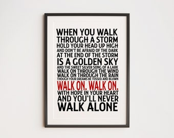 Liverpool Fan - You'll Never Walk Alone - Liverpool Fan Dad Christmas Gift - Lyrics Print - Home Decor - Music Poster