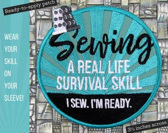Sewing: A Real Life Survival Skill Embroidered Patch