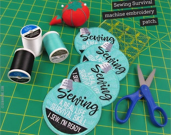 Machine Embroidery Patch – Sewing is a Real Life Survival Skill – Design Download in 7 Machine Embroidery Formats