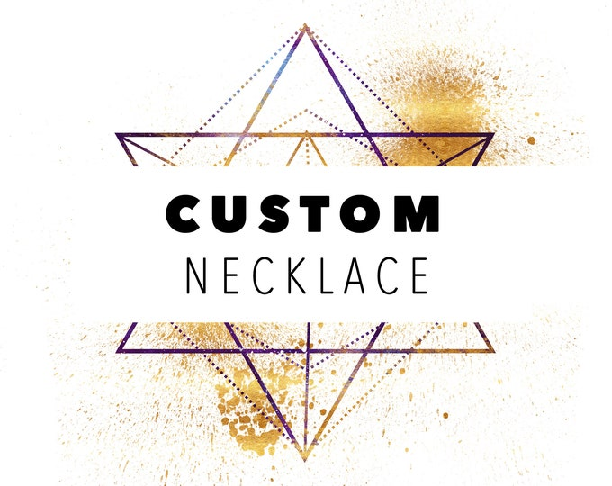 Custom Made Necklace