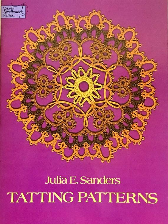 Tatting Patterns Julia Sanders Dover Needlework Series Doily Etsy