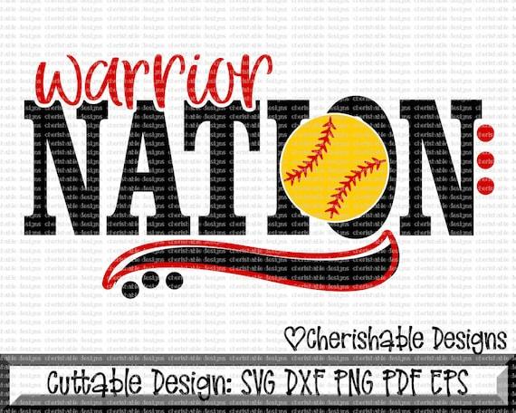 Softball Svg Warriors Svg Warrior Nation Svg Warrior Pride Etsy