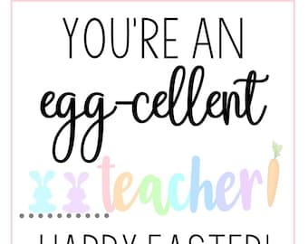 Eggcellent teacher etsy easter tags easter gift tags easter printable tags egg cellent teacher negle
